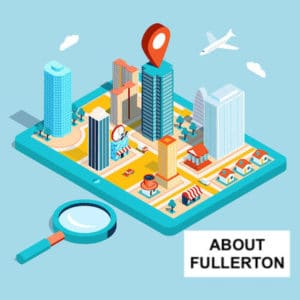 About Fullerton