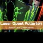 Fullerton Laser Quest