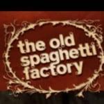 The Old Spaghetti Factory Fullerton